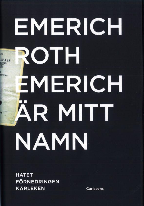 Emerich Roth är mitt namn