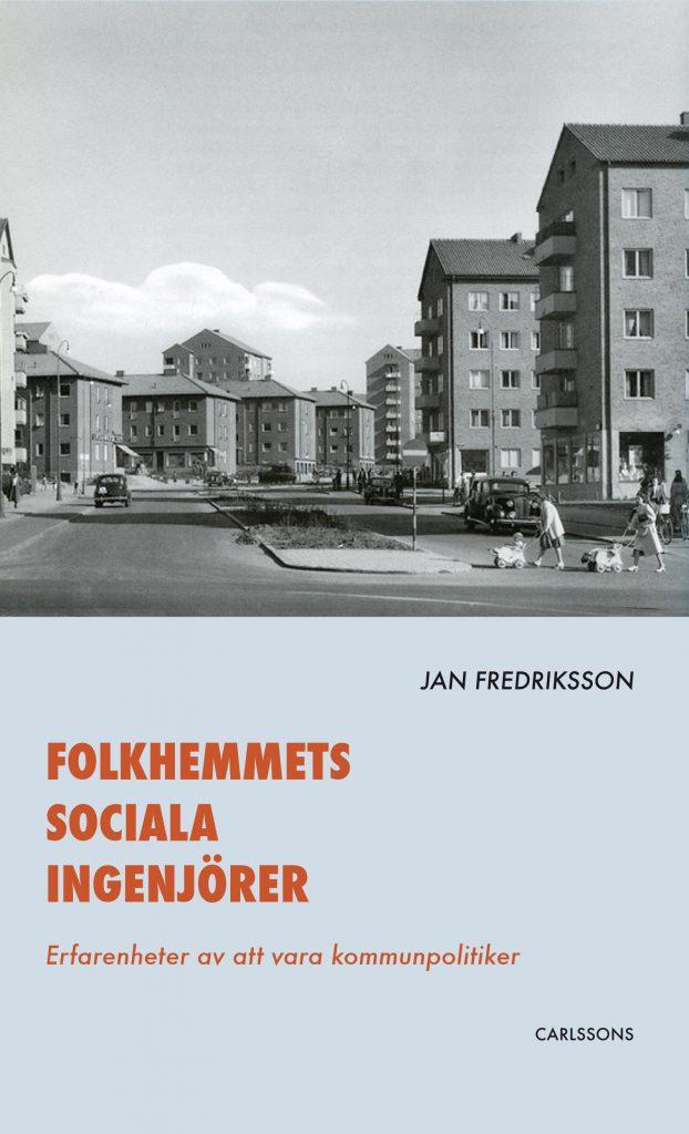 Folkhemmets sociala ingenjörer framsida